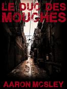 Le Duc des Mouches 03 (version Encrier)
